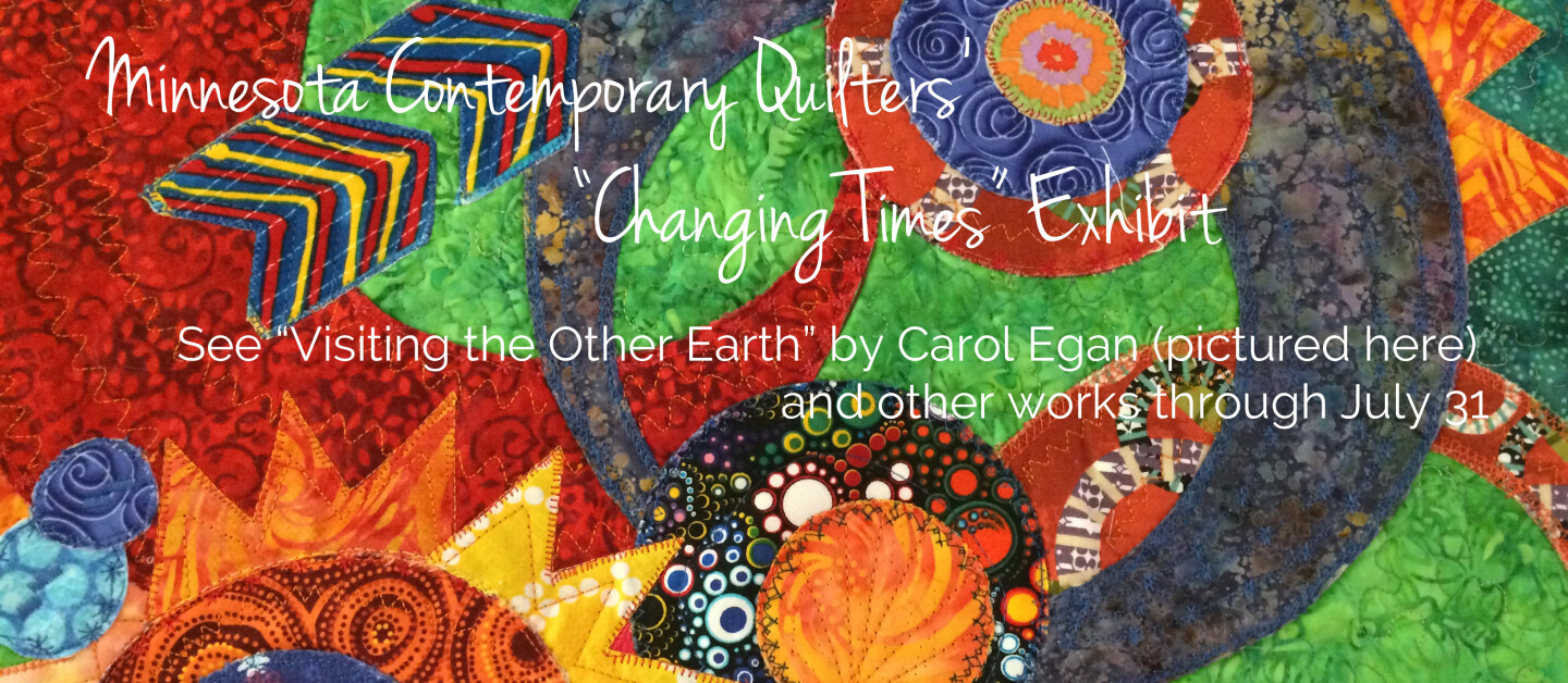 Changing Times Quilt Exhibit