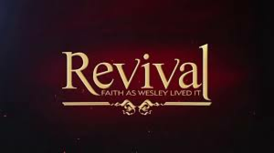 "Adult Faith Study — ""Revival: Faith as Wesley Lived It"""