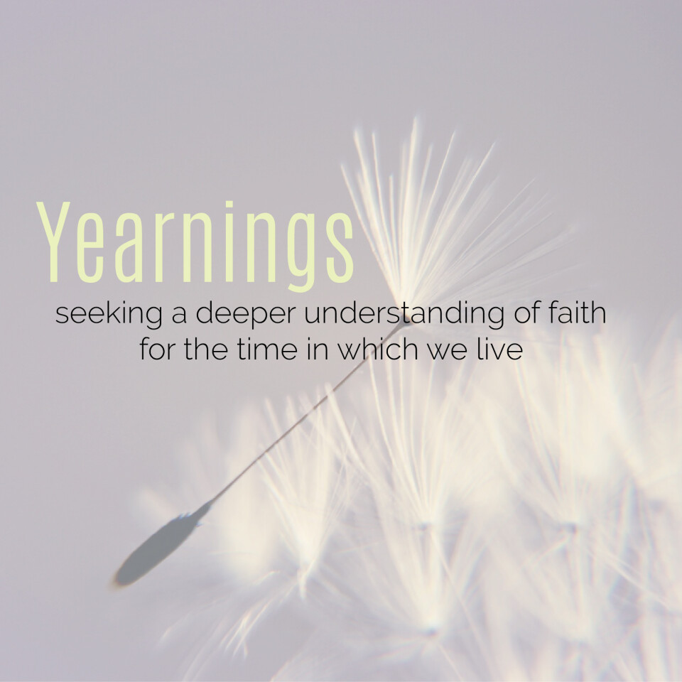 Adult Faith: Yearnings Discussion Group Room 206