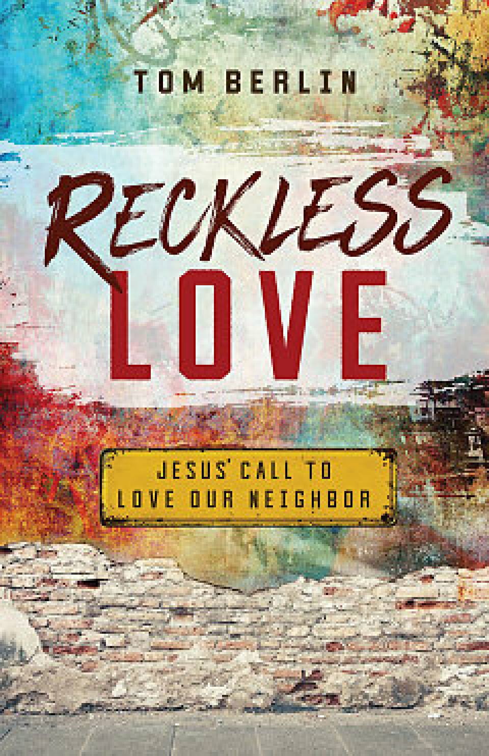 """Reckless Love"" Book Study"